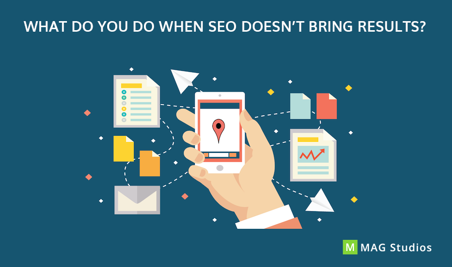 What do you do when SEO doesn't bring results?